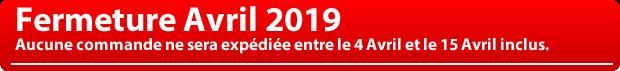 Fermeture début Avril 2019